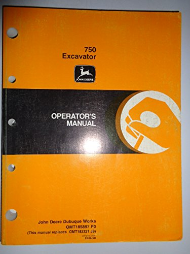 John Deere 750 Excavator Operators Owners Manual OMT185897 F0