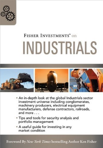 Fisher Investments on Industrials by Fisher Investments, Schrader, Matt, Teufel, Andrew (August 17, 2009) Hardcover