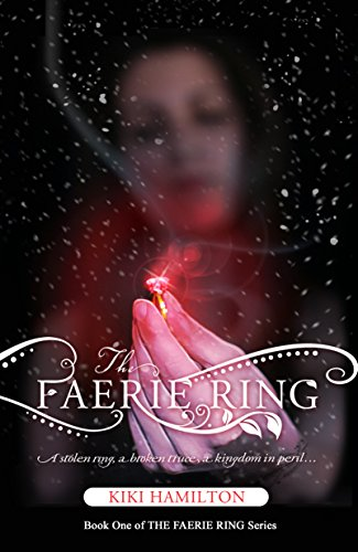 The Faerie Ring (The Faerie Ring Series Book 1)