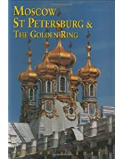 MOSCOW, ST. PETERSBURG AND THE GOLDEN RING 3RD ED.