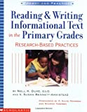 Reading & Writing Informational Text In The Primary Grades, Nell K. Duke, V. Susan Bennett-Armistead, 0439531233