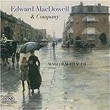 Edward MacDowell & Company