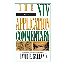 Mark (The NIV Application Commentary Book 2)
