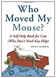 Who Moved My Mouse?, Dena Harris, 1580083560