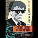 Tearing Down the Wall of Sound: The Rise and Fall of Phil Spector Audiobook by Mick Brown Narrated by Ray Porter