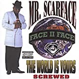 World Is Yours (Chop) by Scarface (2005-03-28)
