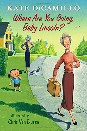 Where Are You Going, Baby Lincoln?: Tales from Deckawoo Drive, Volume Three