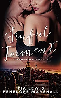 Sinful Torment: A Romantic Suspense Novel by [Lewis, Tia, Marshall, Penelope]
