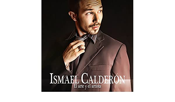 El Arte y el Artista by Ismael Calderón on Amazon Music ...