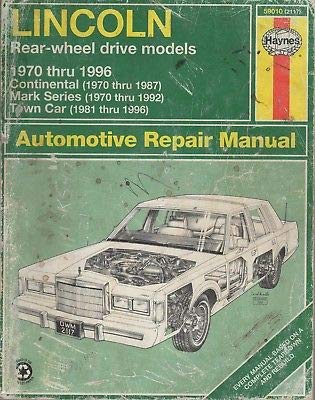 Lincoln Rear Wheel Drive - 1970-1996 HAYNES LINCOLN REAR-WHEEL DRIVE REPAIR SERVICE MANUAL 2117 (380)
