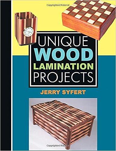 Unique Wood Lamination Projects Jerry Syfert 9780941936880 Books