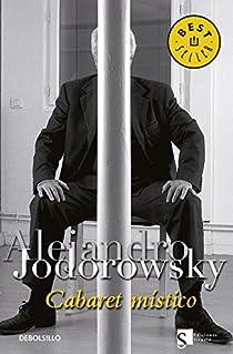 Cabaret místico par Jodorowsky