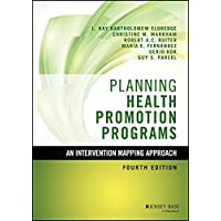 Planning Health Promotion Programs: An Intervention Mapping Approach (Jossey-Bass...