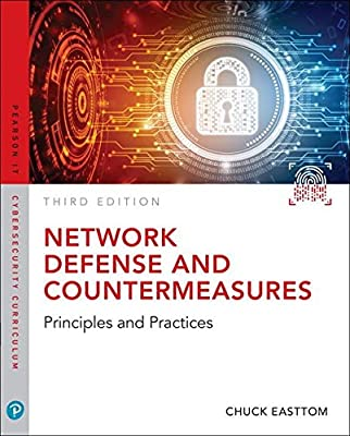 Network Defense and Countermeasures: Principles and Practices (3rd Edition) (Pearson IT Cybersecurity Curriculum (ITCC))