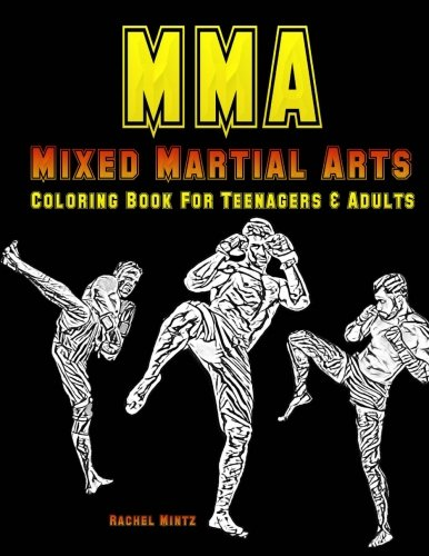 MMA - Mixed Martial Arts - Coloring Book for Teenagers & Adults: Color MMA Action for UFC Fans