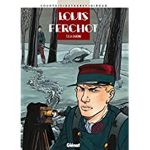 Louis Ferchot - Tome 03 : La Caserne (French Edition)