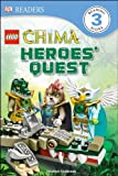 Lego Chima -- Heroes' Quest, Heather Seabrook, 1465419810