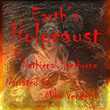 Earth's Holocaust Audiobook by Nathaniel Hawthorne Narrated by Mike Vendetti