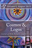 img - for Cosmos and Logos: Journal of Myth, Religion, and Folklore (Volume 1) book / textbook / text book