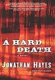A Hard Death, Jonathan Hayes, 0061691763