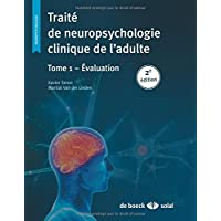 Traité de neuropsychologie clinique tome 1