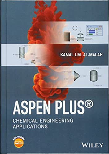Amazon aspen plus chemical engineering applications aspen plus chemical engineering applications 1st edition fandeluxe Images