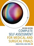 Complete Self Assessment for Medical and Surgical Finals, Patel, Kinesh and Patel, Neil, 1444120654