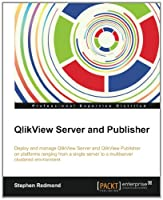 QlikView Server and Publisher Front Cover