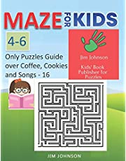 Maze for Kids 4-6 - Cool Mazes with You Wherever You Go: Only Puzzles No Answers Guide You Need for Having Fun on the Weekend - 16 - 100 Mazes, Each of Full Size A4 Page 8.5x11 Inches