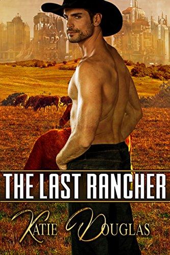 The Last Rancher