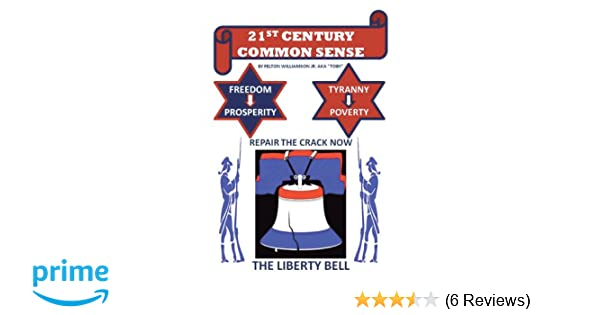 21st Century Common Sense: Felton Williamson Jr ...