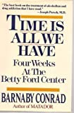 Time Is All We Have, Barnaby Conrad, 0877958351