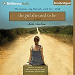 The Girl She Used to Be | David Cristofano