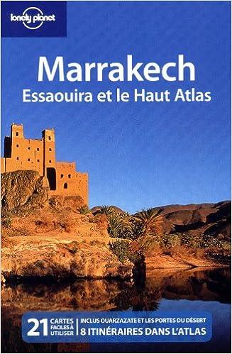 Marrakech, Essaouira, randonnées dans le Haut Atlas