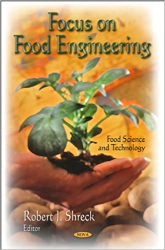 Focus On Food Engineering Food Science And Technology Robert J