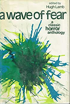 A Wave of Fear: A Classic Horror Anthology 0800880633 Book Cover