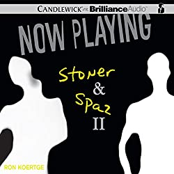 Now Playing: Stoner & Spaz II