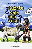 ¿CuÁnto Vale una Vaca?, Aida Marcuse, 9583035939