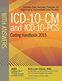 ICD-10-CM and ICD-10-PCS Coding Handbook with Answers, 2015, Nelly Leon-Chisen, 1556483929