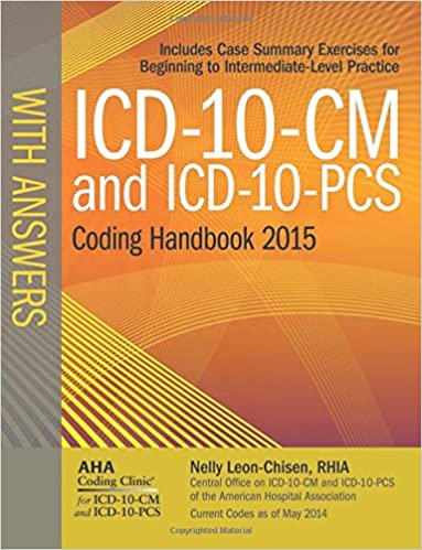 Icd 10 cm and icd 10 pcs coding handbook with answers 2015 rev ed icd 10 cm and icd 10 pcs coding handbook with answers 2015 rev ed 9781556483929 medicine health science books amazon fandeluxe Choice Image