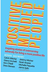 Positive Minded People: Inspiring stories of overcoming adversity for living a more positive life Paperback