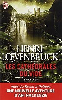 Les cathédrales du vide, Loevenbruck, Henri