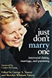 Just Don't Marry One, George A. Yancey, Sherelyn Whittum Yancey, 081701439X