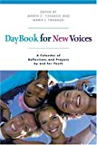 Daybook for New Voices, Maren C. Tirabassi and Maria I. Tirabassi, 0829816038