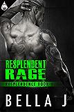 Resplendent Rage (Resplendence Book 3)