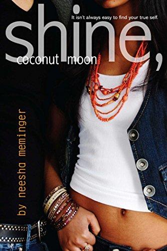 - Shine, Coconut Moon