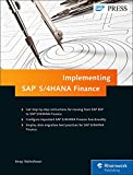 Implementing SAP S/4HANA Finance (SAP Simple Finance) (SAP PRESS)