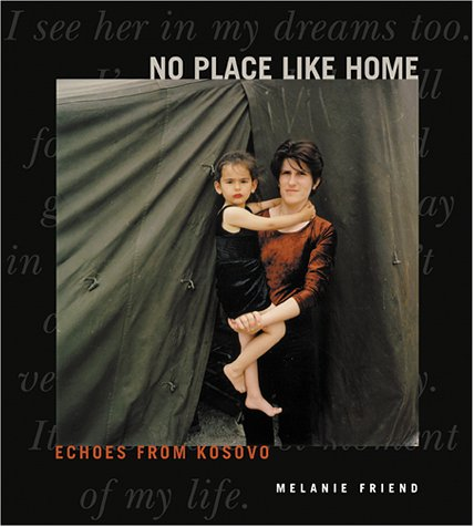 Read Online No Place Like Home: Echoes from Kosovo pdf
