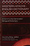 Western Apache-English Dictionary, White Mountain Apache Indian Tribe, 0927534797