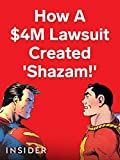 How A $4 Million Lawsuit Created 'Shazam!'